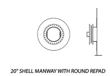"20"" Shell Manway with Round Repad"