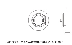 24' Shell Manway with Round Repad
