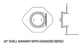 "30"" Shell Manway with Diamond Repad"